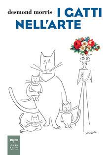 I gatti nell'arte - Desmond Morris - copertina