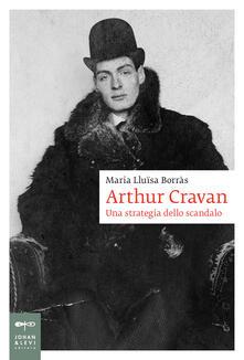 Antondemarirreguera.es Arthur Cravan. Una strategia dello scandalo Image