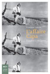 Copertina  L'affaire Capa : processo a un'icona