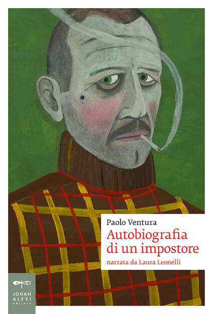 Autobiografia di un impostore. Narrata da Laura Leonelli - Paolo Ventura - copertina