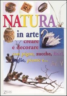 Winniearcher.com Natura in arte. Creare e decorare con pigne, zucche, fiori, foglie, paiante e... Image