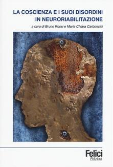 Ipabsantonioabatetrino.it La coscienza e i suoi disordini in neuroriabilitazione Image