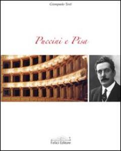 Puccini e Pisa - Giampaolo Testi - copertina
