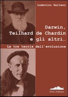 Darwin, Teilhard de Chardin e gli altri. Le tre teorie dellevoluzione.pdf