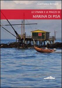 Le strade e le piazze di Marina di Pisa - copertina