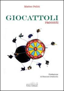 Giocattoli - Matteo Pelliti - copertina