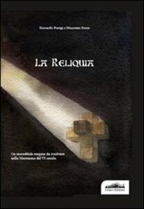 La reliquia - Riccardo Parigi,Massimo Sozzi - copertina