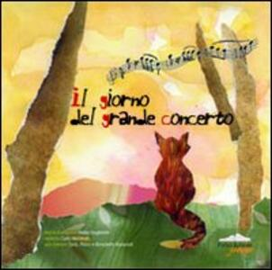 Il giorno del grande concerto. Con CD - Nadia Giugliarelli - copertina