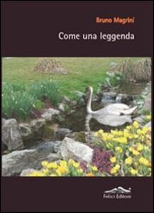 Come una leggenda - Bruno Magrini - copertina