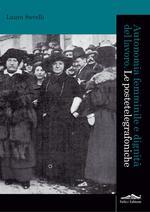 Autonomia femminile e dignità del lavoro. Le postetelegrafoniche