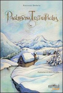 Paglierina testadipaglia - Rossana Dedola - copertina
