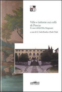 Ville e fattorie sui colli di Pescia. Il caso di Villa Magnani - copertina