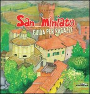 San Miniato. Guida per ragazzi - copertina