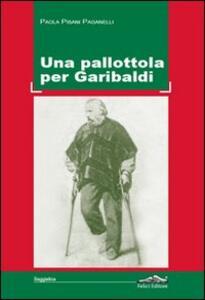 Una pallottola per Garibaldi
