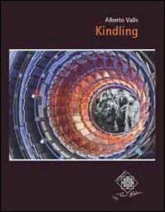 Libro Kindling Alberto Valis