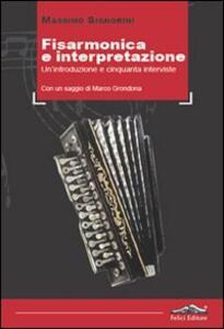 Fisarmonica e interpretazione. Un'introduzione e cinquanta interviste