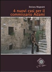 4 nuovi casi per il commissario Adami