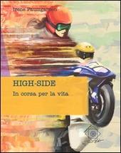 High-side. In corsa per la vita