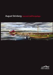 I racconti dell'arcipelago - August Strindberg - copertina