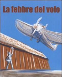 La febbre del volo - Giacomo Bracci - copertina