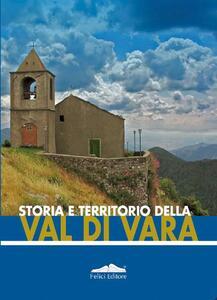 Storia e territorio della Val di Vara - Enrica Salvatori - copertina
