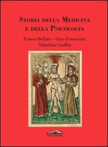Storia della medicina e della psicologia - Franco Bellato,Gino Fornaciari,Valentina Giuffra - copertina