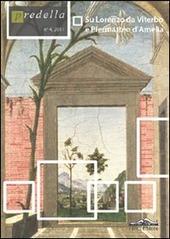 Predella. Vol. 4: Su Lorenzo da Viterbo e Piermatteo d'Amelia.