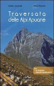 Traversata delle Apuane - Andrea Jacomelli,Marco Marando - copertina
