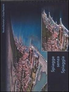 Spiagge senza spiaggia - Nevio Danelon,Enzo Pranzini - copertina