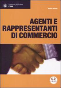 Libro Agenti e rappresentanti di commercio Michele Avesani