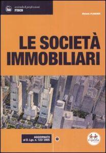 Foto Cover di Le società immobiliari, Libro di Michele Plancher, edito da Experta