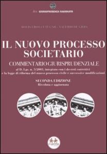 Il nuovo processo societario. Commentario giurisprudenziale - Davis E. Cutugno,Valerio De Gioia - copertina