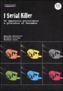 Grandtoureventi.it I serial killer. Un approccio psicologico e giuridico al fenomeno Image
