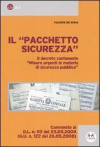 Il «pacchetto sicurezza». Il decreto contenente «misure urgenti in materia di sicurezza pubblica» - Valerio De Gioia - copertina