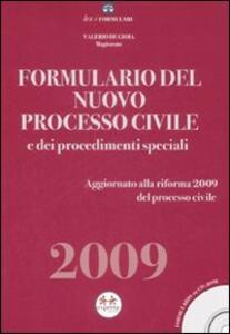 Formulario del nuovo processo civile e dei procedimenti speciali 2009. Con CD-ROM - Valerio De Gioia - copertina