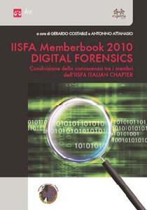 Iisfa memberbook 2010 digital forensics