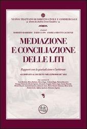 Mediazione e conciliazione delle liti. Rapporti con la giurisdizione e l'arbitrato