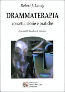 Drammaterapia. Concetti, teorie e pratiche