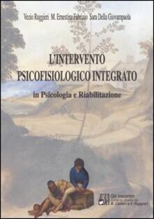 Premioquesti.it L' intervento psicofisiologico integrato in psicologia e riabilitazione Image