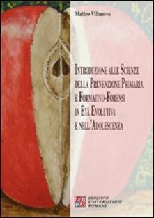 Introduzione alle scienze della prevenzione primaria e formativo-forensi in età evolutiva.pdf