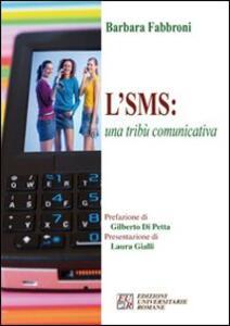 L' SMS: una tribù comunicativa - Barbara Fabbroni - copertina