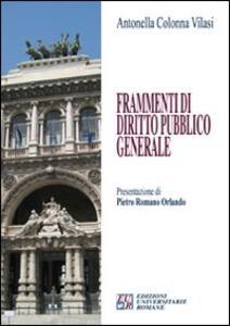 Frammenti di diritto pubblico generale - Antonella Colonna Vilasi - copertina