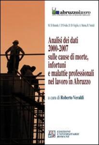 Analisi dei dati 2000-2007 sulle cause di morte, infortuni e malattie professionali nel lavoro in Abruzzo. CD-ROM - copertina