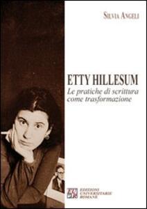Etty Hillesum. Le pratiche di scrittura come trasformazione