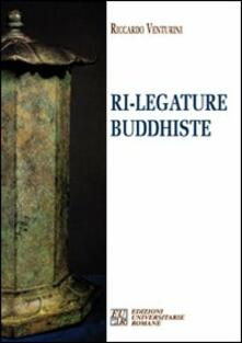 Ri-legature buddhiste - Riccardo Venturini - copertina