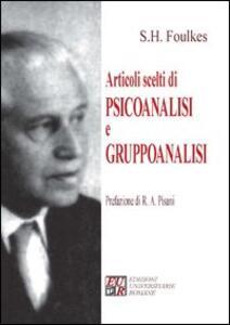 Articoli scelti di psicoanalisi e gruppoanalisi - Sigmund H. Foulkes - copertina