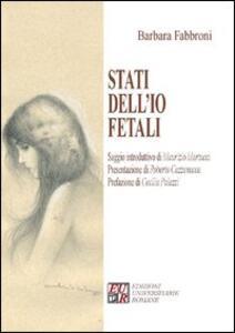 Stati dell'io fetali - Barbara Fabbroni - copertina