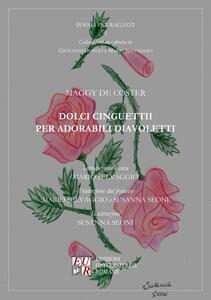 Dolci cinguettii per adorabili diavoletti - Maggy De Coster - copertina