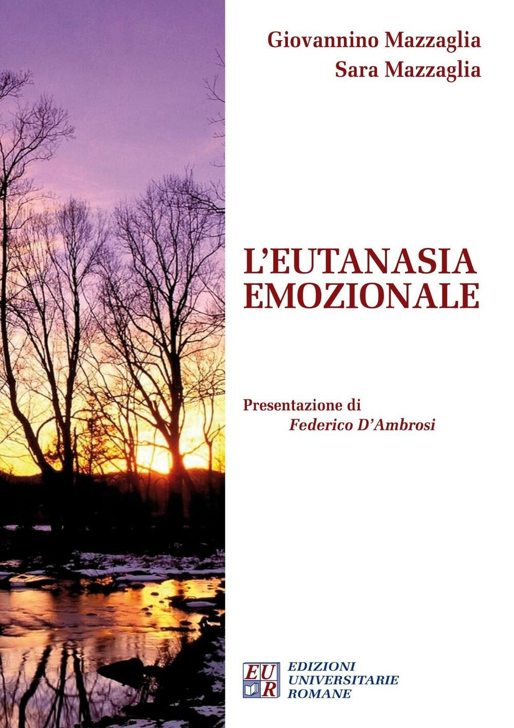 L' eutanasia emozionale