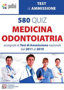 Listadelpopolo.it 580 quiz medicina odontoiatria. Assegnati ai test di ammissione nazionali dal 2011 al 2019 Image